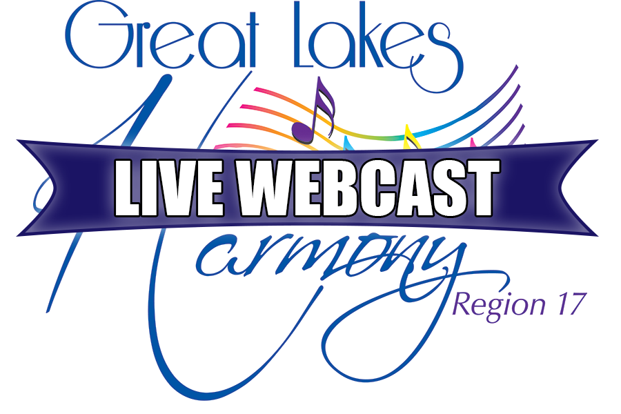 Great Lakes Harmony Region 17- Live Webcast