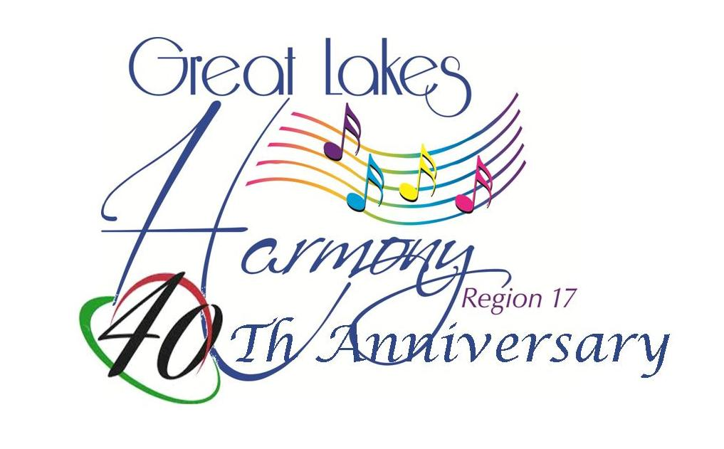 Great Lakes Harmony Region 17 40th Anniversary